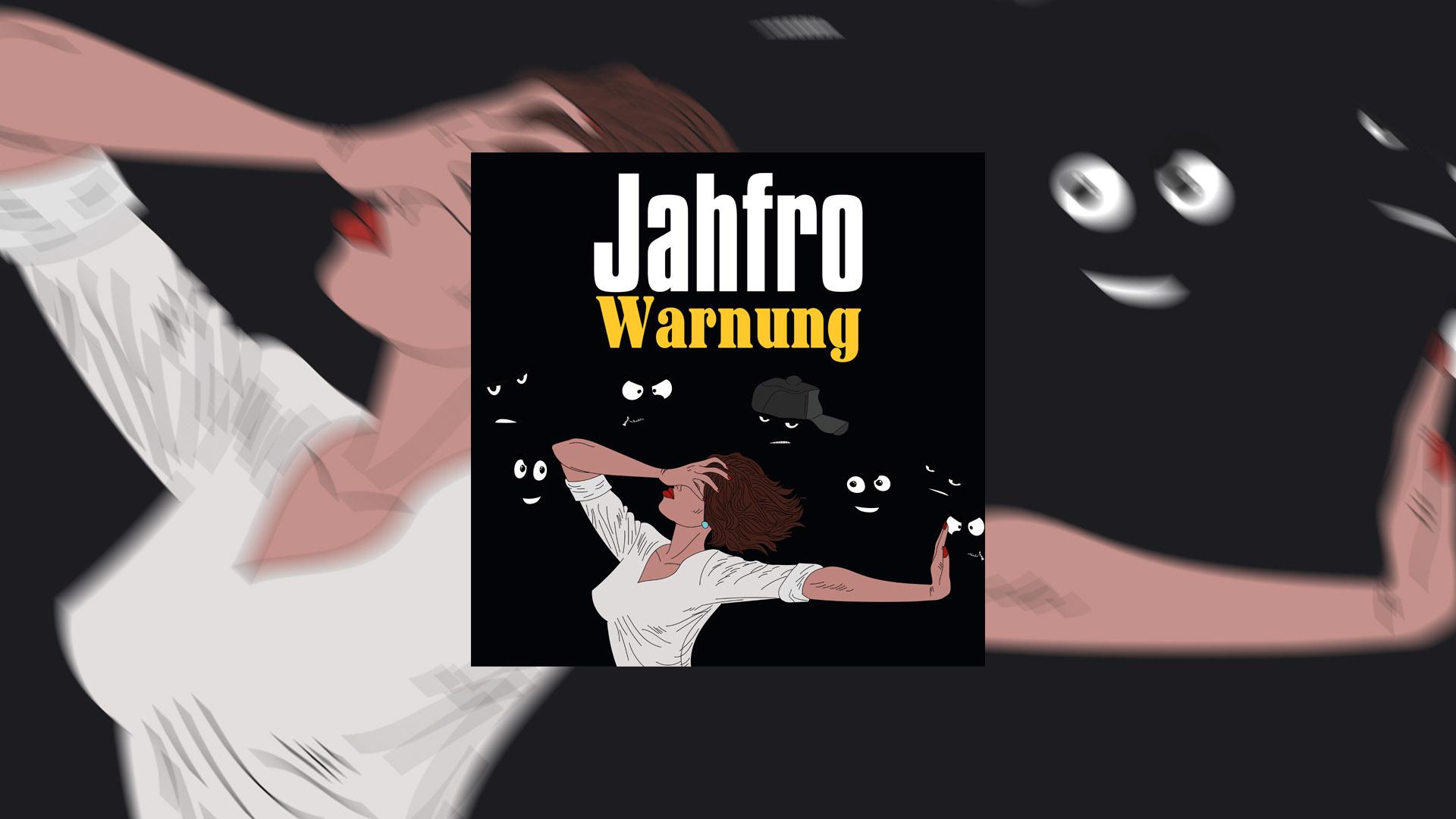 Jahfro - Warnung